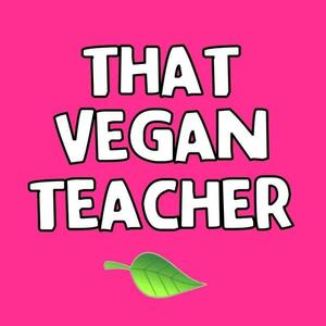 That Vegan Teacher 🦋