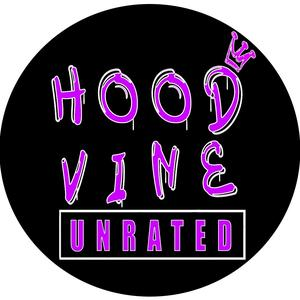 @hoodvineunrated - Hoodvine by RAPTV