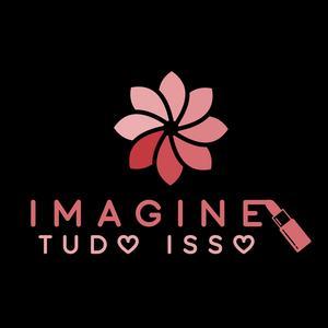 Imagine Tudo Isso