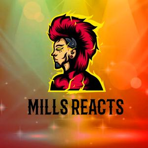 MILLS REACTS
