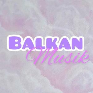 Balkan Musik