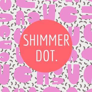 Shimmer Dot